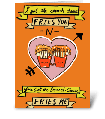 Smooch cheese Fries You greeting card