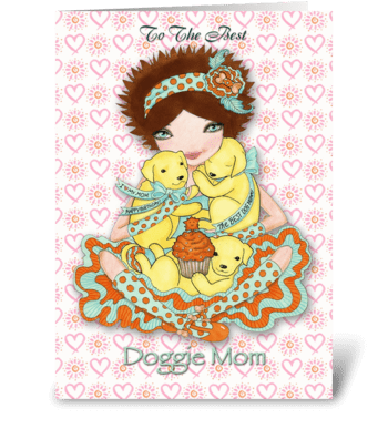 Happy Birthday Doggie Mom with Labs greeting card