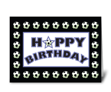 Soccer Sports Birthday, Black White greeting card