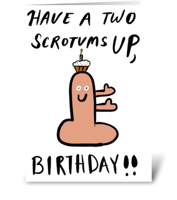 Two Scrotums Up greeting card