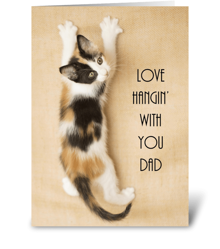 Kitten Hanging on Wall for Dad greeting card