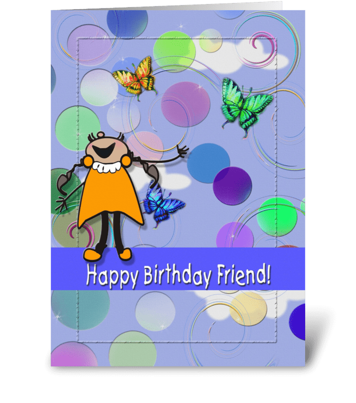 Happy Birthday Friend! greeting card