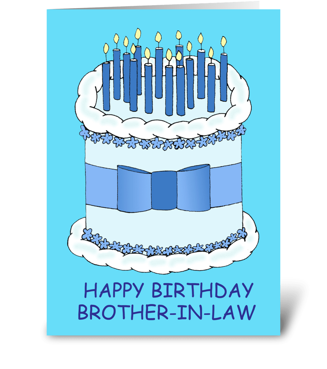 Brother In Law Happy Birthday Send This Greeting Card Designed By