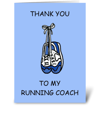 Thanks to running coach. greeting card