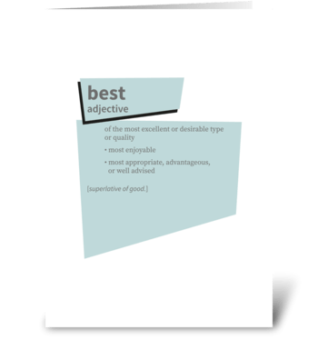 Best — dictionary definition greeting card
