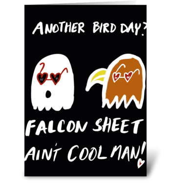 Falcon Sheet Ain't Cool greeting card