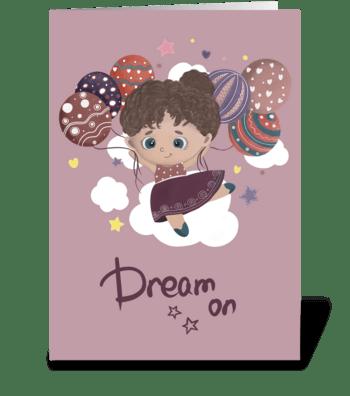 Dream on greeting card