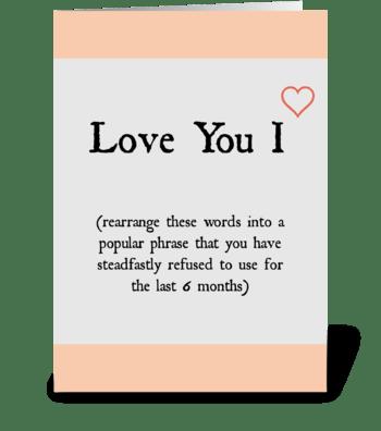 Love You I greeting card