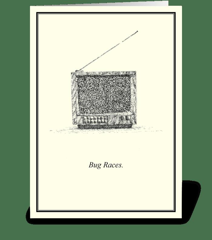 Bug Races. greeting card
