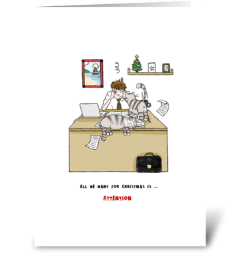 Merry Christmas - Cats Want Attention greeting card