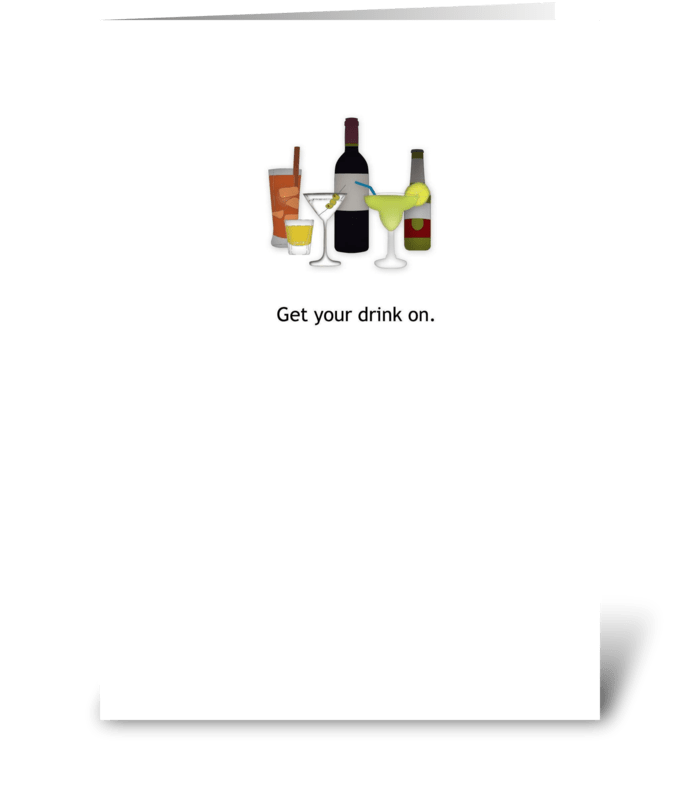Get Your Drink On greeting card