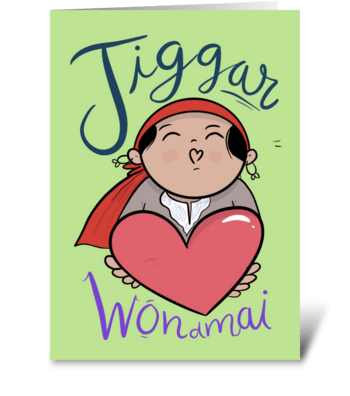 Jiggar greeting card