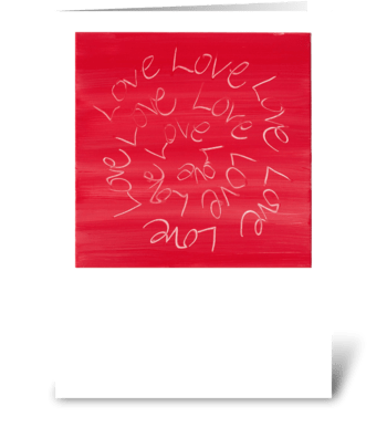 Love, Love, Love greeting card