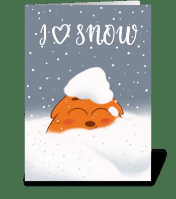 I love snow  greeting card