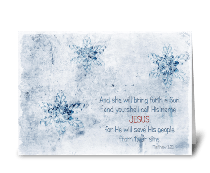 Call His name Jesus greeting card
