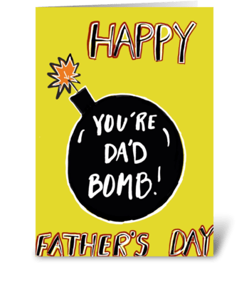 You're Dad Bomb greeting card