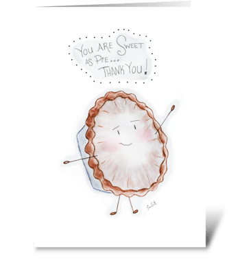 Sweet As Pie Thank You greeting card