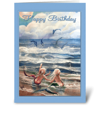 Little Mermaids and Dolphins BIRTHDAY greeting card