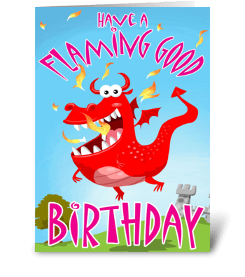 Have a Flaming Good Birthday! greeting card