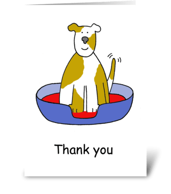 Thank you for looking after the dog. greeting card