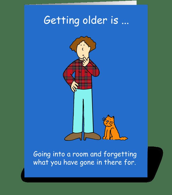 Birthday humor forgetfulness. greeting card