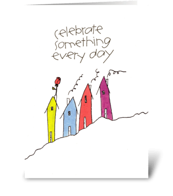 celebrate something every day greeting card