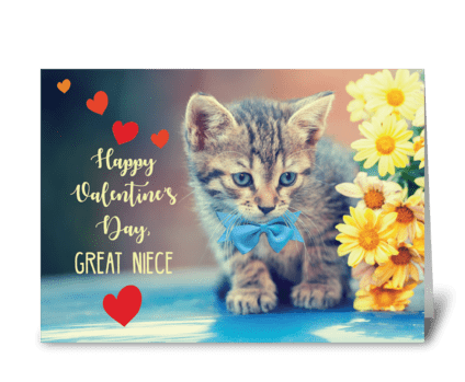 Great Niece Love Valentine Kitten greeting card