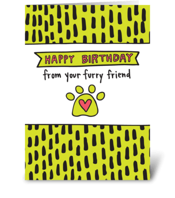 Happy Birthday From Your Pet greeting card