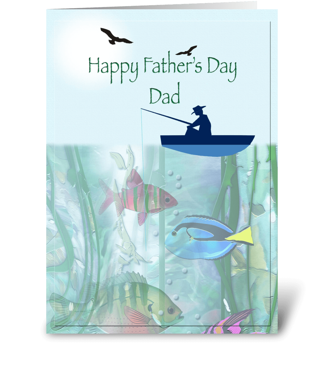 Dad fishing, Father's Day - Send this greeting card ...