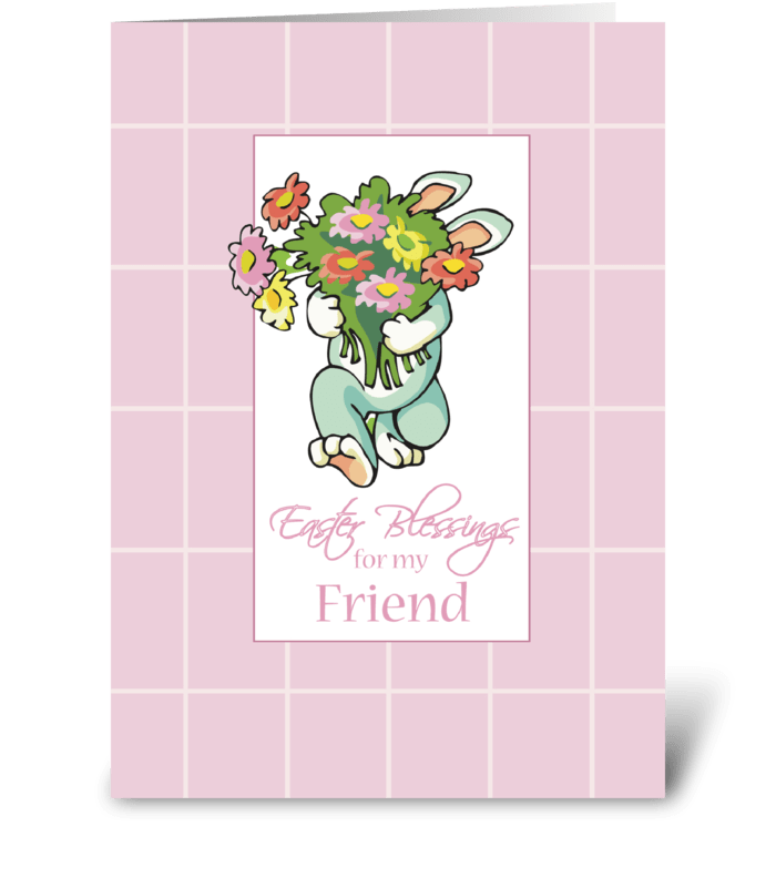Friend Bouquet of Easter Blessings  greeting card