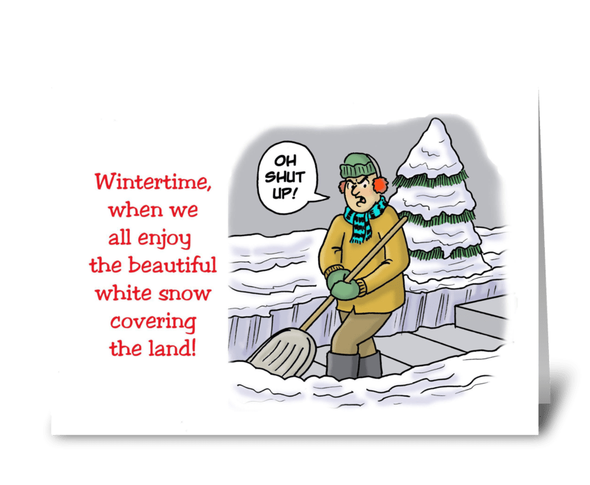 Wintertime When We Enjoy The Snow greeting card