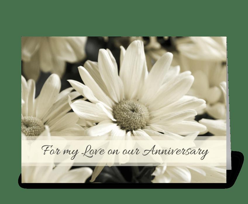 Happy Anniversary Love White Flowers greeting card