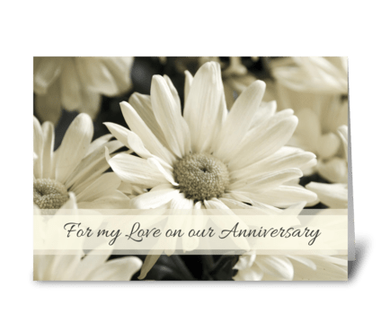 Happy Anniversary Love White Flowers greeting card