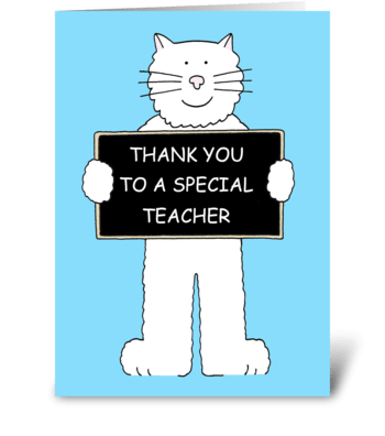 Cat Thank you to a special teacher. greeting card