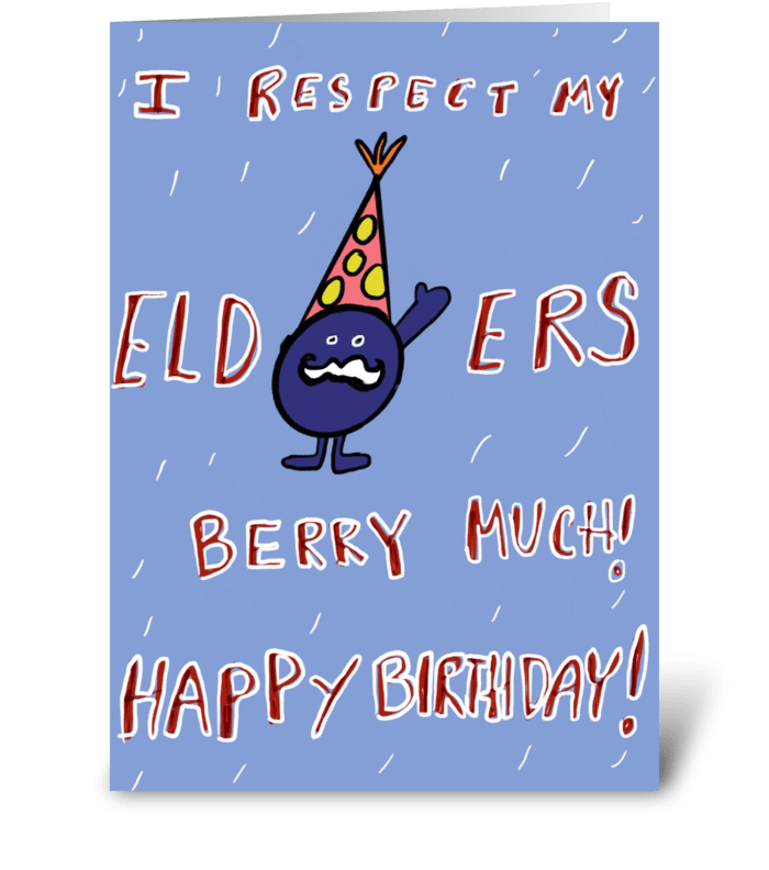 Respect Elders Berry Much greeting card