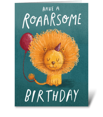 Roaarsome Birthday Lion! greeting card