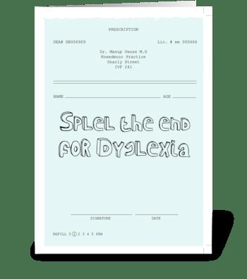 Dsylexia * Inspiration-ill greeting card