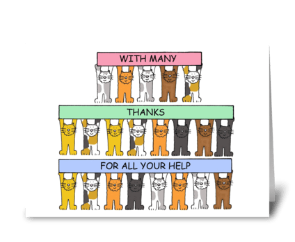 Thanks for all you help, fun cats. greeting card