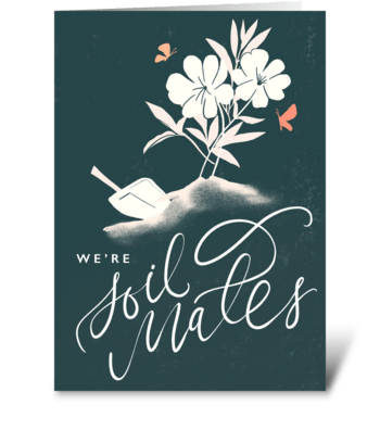 Soil Mates greeting card