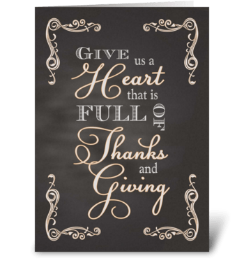 Chalkboard Thanksgiving Give Us a Heart greeting card