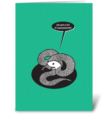 We have hissssssstory. greeting card