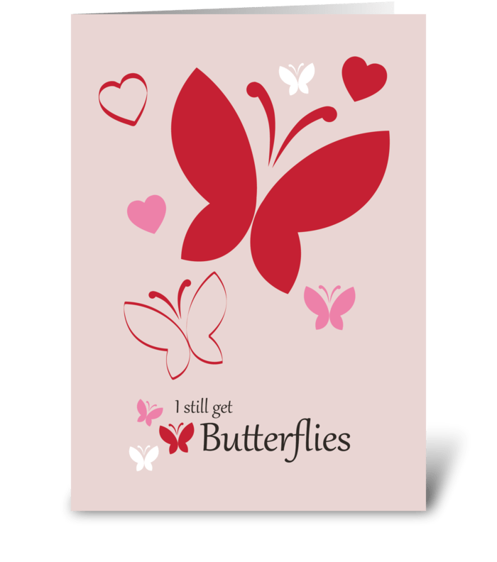 I still get butterflies greeting card