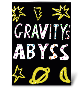 Gravity's Abyss greeting card