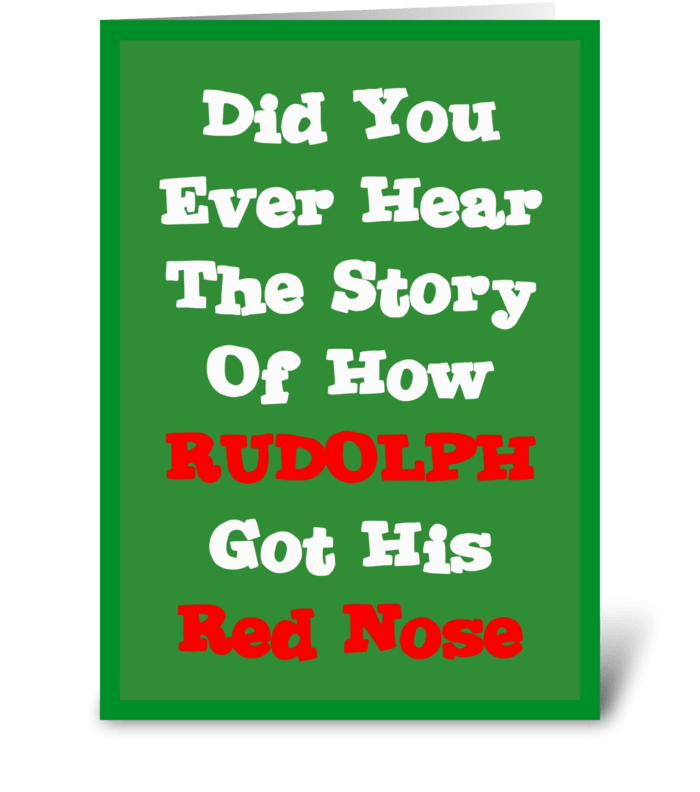 Rudolph's Red Nose Story greeting card