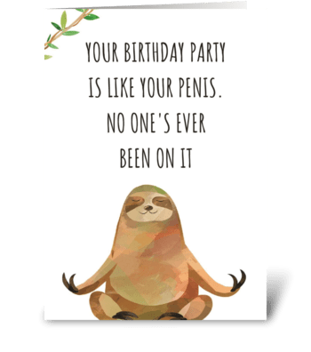 Birthday Party Rude Sloth greeting card