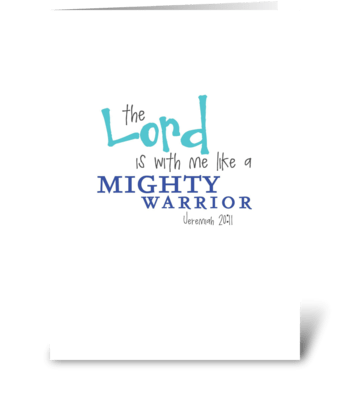 Mighty Warrior greeting card