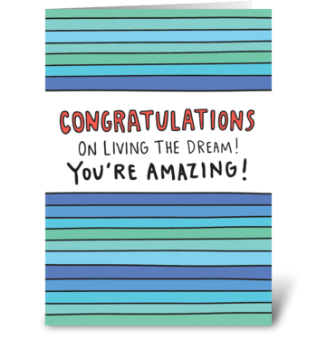 Congratulations On Living The Dream greeting card