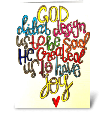 have joy. greeting card