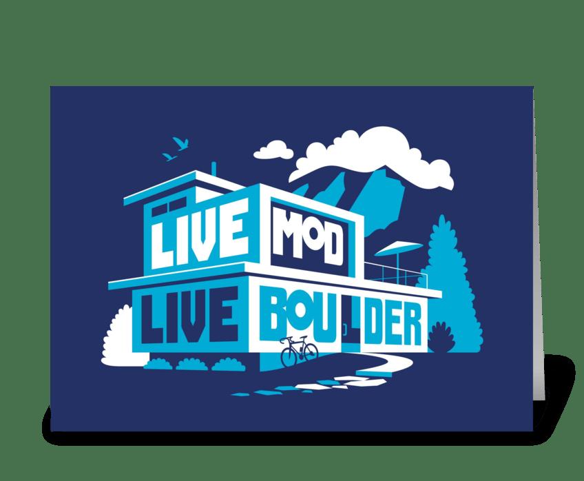 Live Mod, Live Boulder greeting card