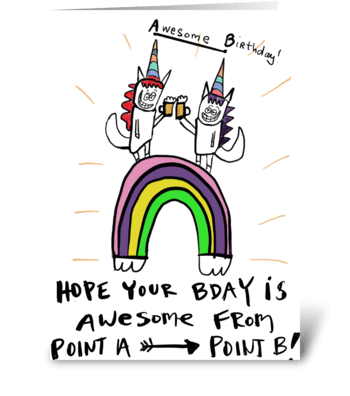 Point A to Point Bday greeting card